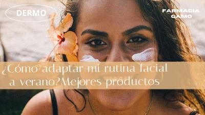 Como adaptar rutina facial a verano y librarte de los brillos en la cara